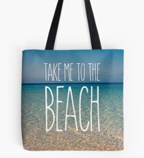 Take Me to the Beach Ocean Summer Blue Sky Sand Tote Bag
