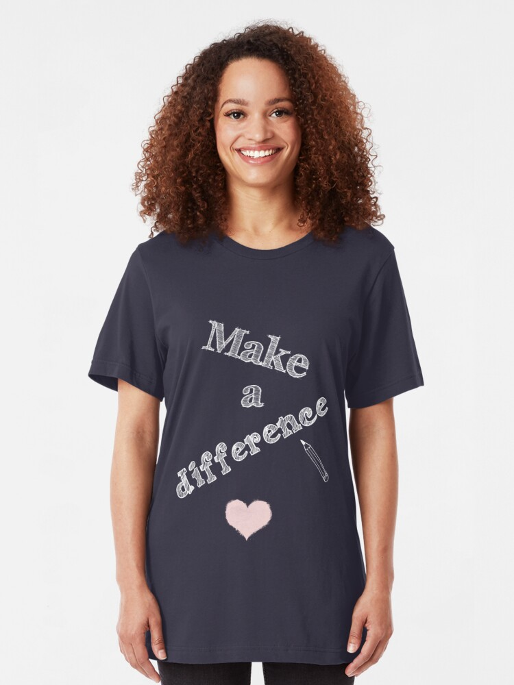 Alternate view of Make a Difference with Pencil and Heart Slim Fit T-Shirt
