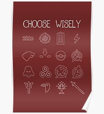 Choose Wisely.... Poster