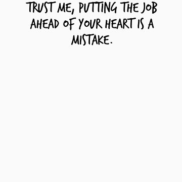"""Mike Royce's letter: """"Trust me, putting the job ahead of your heart is a mistake."""" by cargarpe"""
