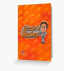 Brule's Rules - For Your Health Greeting Card