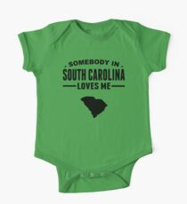 Somebody In South Carolina Loves Me One Piece - Short Sleeve