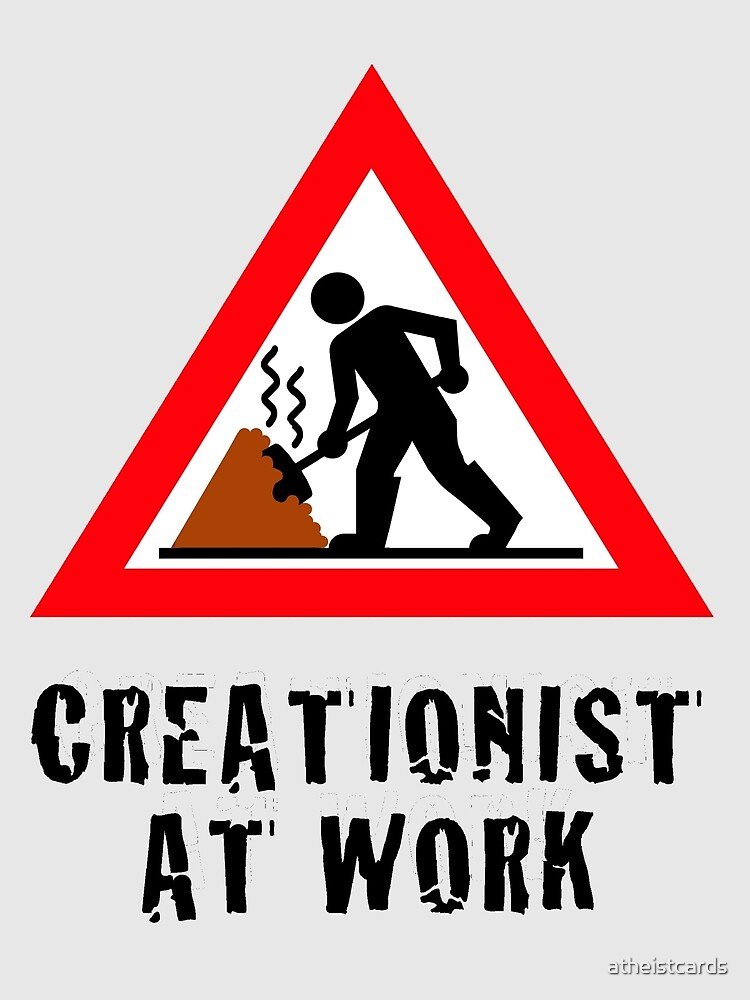 CREATIONIST SHOVELING SHIT by atheistcards