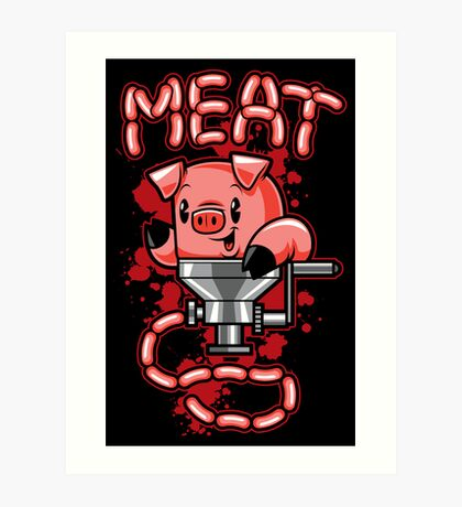 Nice to Meat You! Art Print