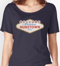 welcome to nuketown Women's Relaxed Fit T-Shirt