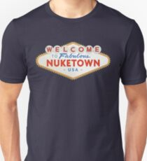 welcome to nuketown T-Shirt
