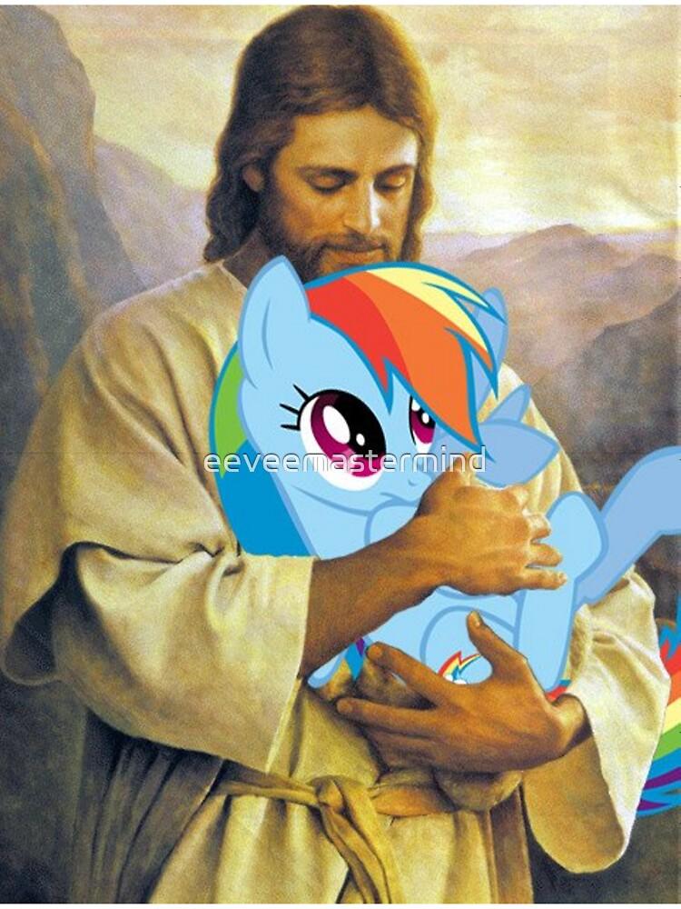 Jesus Loves Rainbow Dash by eeveemastermind