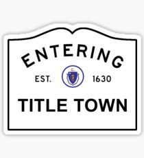 Title Town - Boston, MA Sticker