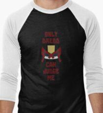Only Dredd Can Judge Me Men's Baseball ¾ T-Shirt