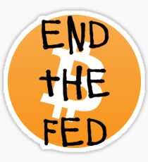 Bitcoin - End the Fed Sticker