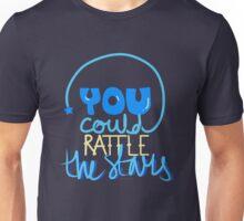 Rattle the stars Unisex T-Shirt