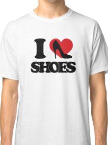 I love Shoes Classic T-Shirt
