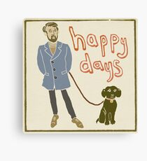Happy Days Canvas Print