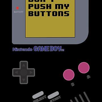 Nintendo - Don't Push My Buttons (Original Gameboy) by ErinIsBatgirl