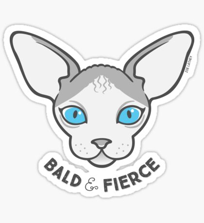 Sphynx Cat - Bald & Fierce Sticker