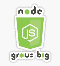 NodeJs - Grows Big Sticker