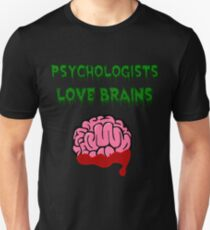 Psychologists love brains Unisex T-Shirt