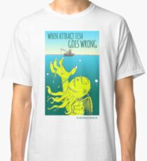 Attract Fish (3) Classic T-Shirt