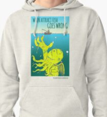 Attract Fish (3) Pullover Hoodie
