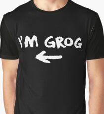 I'm Grog (White) - Critical Role Graphic T-Shirt