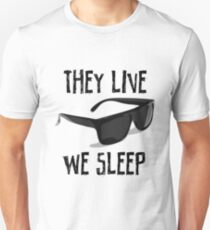 THEY LIVE - THEY LIVE WE SLEEP Unisex T-Shirt