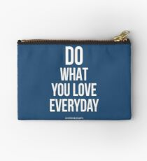 Do what you love Studio Pouch