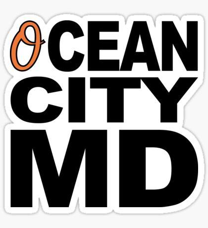 'O'cean City, Maryland Sticker