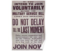 If you intend to join voluntarily before the military service bill comes into operation do not delay until the last moment Join now 344 Poster