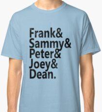 Frank & Sammy & Peter & Joey & Dean. Classic T-Shirt