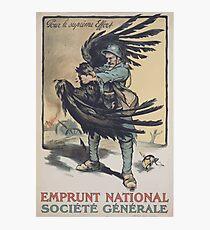 Emprunt National Société Générale Pour le suprême effort Photographic Print