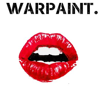Warpaint. by fandomwithlove