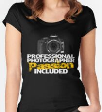 Professional Photographer - Passion Included Women's Fitted Scoop T-Shirt
