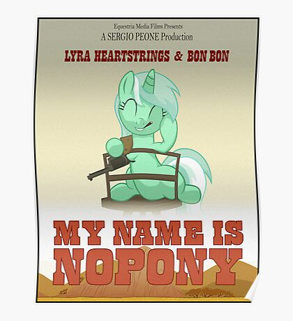 My Name Is Nopony Poster