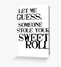 Sweetroll 1 Black for high necked Greeting Card