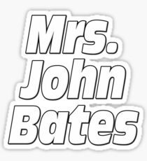 Mrs. John Bates Downton Abbey Sticker