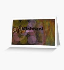an allotment Greeting Card
