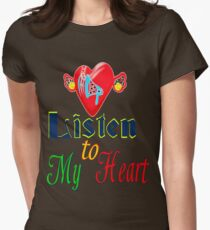 ۞»♥Romantic Love:Listen to My Heart Clothing & Stickers♥«۞ Womens Fitted T-Shirt