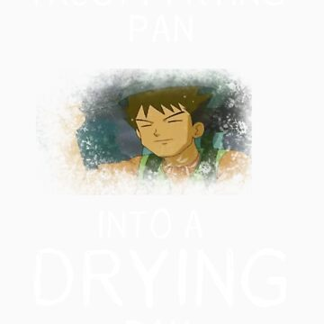 Frying Pan To Drying Pan by mollsssss