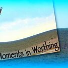Moments in Worthing by Angele Ann  Andrews