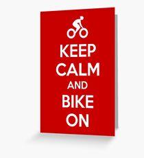 Keep Calm and bike on Greeting Card