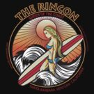 THE RINCON, QUEEN  OF THE COAST by Larry Butterworth