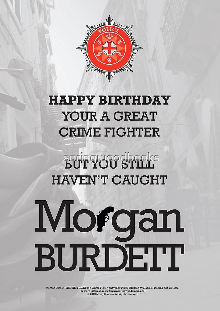 Morgan Burdett Crime Fighter Birthday Card by springwoodbooks