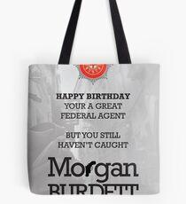 Morgan Burdett Federal Agent Birthday Card Tote Bag