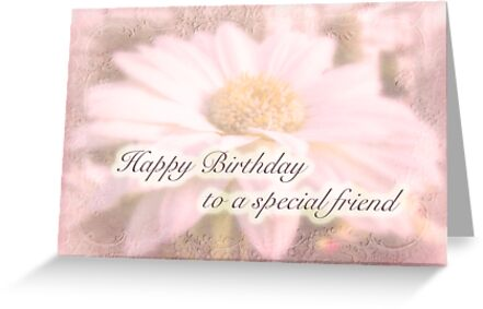 Birthday Special Friend Greeting Card White Gerbera Daisy