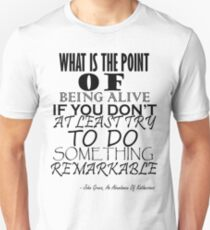 Try To Do Something Remarkable Unisex T-Shirt