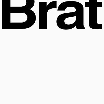 BRAT (as seen on Robert Downey Jr) by DanFooFighter