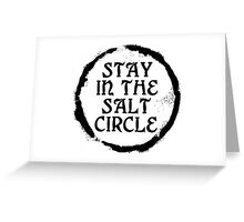 Stay in the salt circle - Black Greeting Card