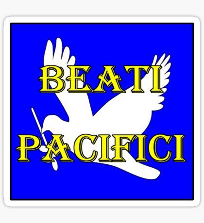 beati pacifici w/dove Sticker