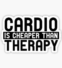 cardio is cheaper than therapy Sticker