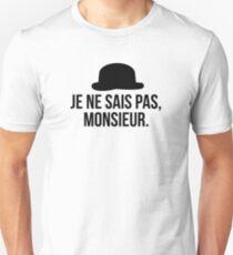 Je ne sais pas, Monsieur. Unisex T-Shirt